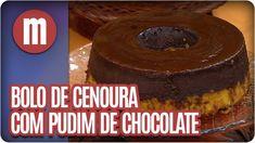 Bolo de cenoura com pudim de chocolate - Mulheres  (01/06/16)