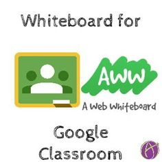 Google Classroom Whiteboard with Aww Web Whiteboard. Have students collaborate on drawings and connect with Google Classroom.