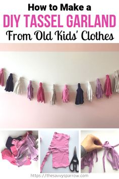 Learn how to make a DIY tassel garland using your repurposed old clothes! This DIY fabric garland is perfect for DIY girls room wall decor. Make it out of your old kids clothes for a cute keepsake. Reuse Old Clothes, Old Baby Clothes, Diy Summer Clothes, Diy With Old Clothes, Diy Tassel Garland, Fabric Garland, Tassels, Diy Clothes Videos, Clothes Crafts