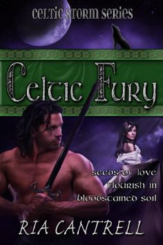Celtic Fury by Ria Cantrell