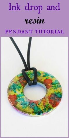 Resin Obsession blog:  How to make an ink drop and resin pendant