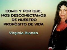 Conferencia de Virginia Blanes sobre por qué nos desconectamos de nuestro propósito de vida