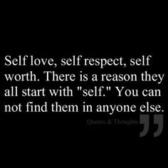 #Selflove, #selfrespect, and #selfworth.. it starts with you.