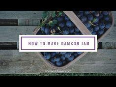 How to make damson jam Video Recipes - World Food & Recipes How To Make Jam, Food To Make, Damson Jam, Yellow Plums, Jar Of Jam, Making Ten, Recipe Steps, Vegetable Drinks, Jam Recipes