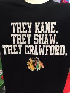 They Kane.They Shaw.They Crawford - Blackhawks TShirt