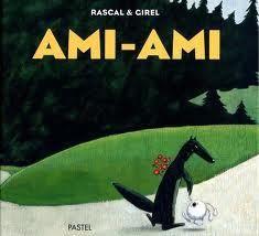 Ami-Ami par Rascal et Girel Teaching Cursive, Habits Of Mind, Album Jeunesse, Cycle 2, Summer School, Learn To Read, Activities For Kids, Animation, Anne Sophie