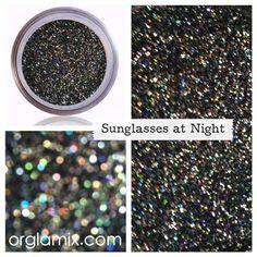 Sunglasses At Night Glitter Pigment