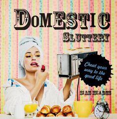 The Domestic Sluttery book