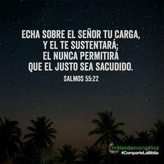 Versiculo de la #Biblia #salmo 55:22 #Dios #God