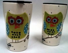 Travel Mug Hoot Owl - Be Happy  Darling, but a bit pricy for a travel mug -- especially since it looks breakable.