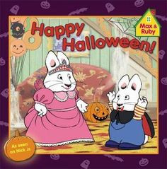 Happy Halloween! (Max and Ruby)