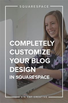 How to Customize Your Blog Design in Squarespace, no coding involved! — Big Cat Creative | Squarespace tips | Squarespace Website Design | Squarespace tutorials | Blog Design in Squarespace | How to change my blog layout in Squarespace | How to change my blog design in Squarespace | Squarespace Hacks | Squarespace Blog Hacks | How to change the style of my blog in Squarespace