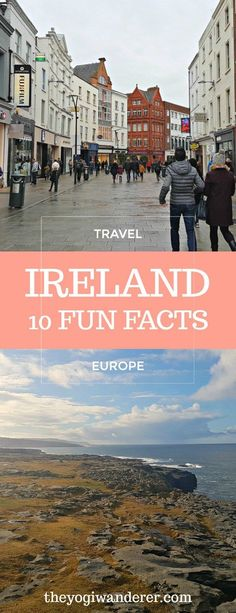 10 interesting facts about Ireland you probably didn't know #Travel #Europe