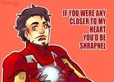 Tony Stark speaks of the shrapnel of love.