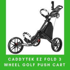 Golfers will love CaddyTek EZ-Fold 3 Wheel Golf Push Cart because of the cart's ease to use on all terrains and low-maintenance wheels. Golf Push Cart, 3rd Wheel, Golfers, Baby Strollers, Baby Prams, Strollers, Stroller Storage