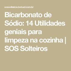 Bicarbonato de Sódio: 14 Utilidades geniais para limpeza na cozinha | SOS Solteiros