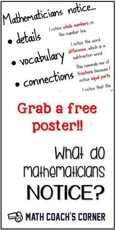 How can we help our student notice more deeply? Grab a free poster! Math Tutor, Math Teacher, Math Classroom, Teacher Stuff, Classroom Ideas, Teaching Tips, Teaching Math, 1st Grade Math, Fourth Grade