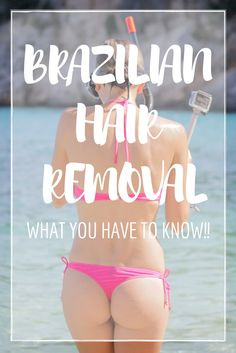 Brazilian bikini wax what to expect mom blogger pinterest brazilian hair removal remove hair remove hair from bikini area brazilian laser hair solutioingenieria Images