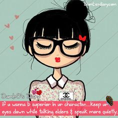 #writes #quotes #success #advice #whatsapp #facebook #dp #status #girly If u wanna be superior in ur character..keep ur eyes down while talking elders & speak more quietly
