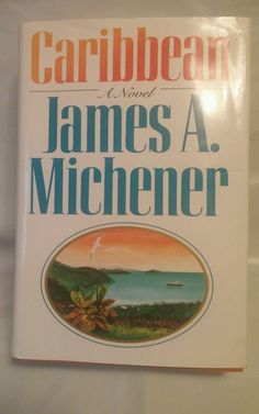 Caribbean by James A. A Novel Michener 1989 Hardcover