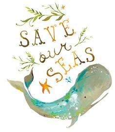 Save our seas l save the sea l save the whales l say no to plastic l whale conservation quotes l ocean conservation quotes l save our oceans Whale Painting, Painting Art, Watercolor Painting, Save The Whales, Save Our Earth, Save The Planet, Save Our Oceans, Watercolor Lettering, Watercolor Whale