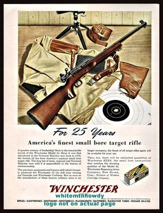 Winchester Firearms, Rifle Targets, Reloading Bench, Hunting Rifles, Old Signs, Vintage Advertisements, Weapons, Cool Photos, Advertising