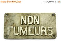 ON SALE No Smoking Sign. Vintage French Railway by LeBonheurDuJour