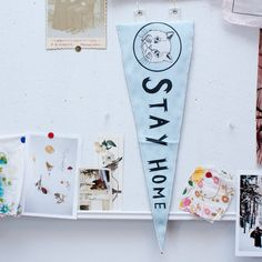 printed pennant flag - stay home.     * shopfeverfew, by olivia mew, $14CAD