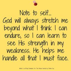Note To Self.God will always stretch me beyond what I think. Faith Quotes, Bible Quotes, Bible Verses, Me Quotes, Sign Quotes, Prayer Quotes, Religious Quotes, Spiritual Quotes, Spiritual Guidance