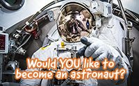 ESA - Space for Kids - Life in Space - Would you like to be an astronaut? - printer version