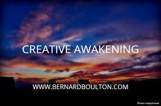 CREATIVE AWAKENING. WWW.BERNARDBOULTON.COM