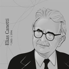 """Elias Canetti (1904-1994) 