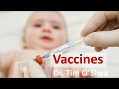 Dr Tim O'Shea on Vaccines - YouTube