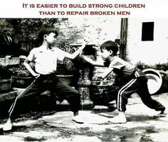 This is a great quote and picture encouraging teaching martial arts to children.