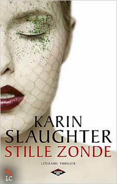 'Stille zonde' - Karin Slaughter.