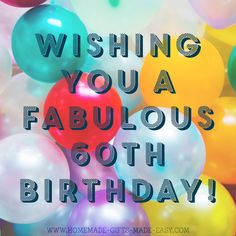 59 Best 60th Birthday Quotes Images In 2019 60th Birthday 60th Birthday Quotes Birthday Quotes