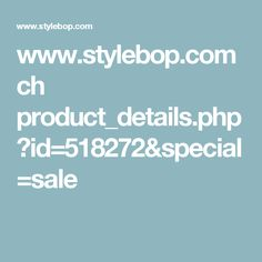 www.stylebop.com ch product_details.php?id=518272&special=sale