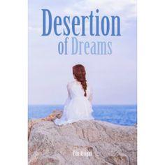 Desertion of Dreams by Pilu Alvigini Book Publishing, Good Books, Halo, Author, Dreams, Corona, Great Books, Alone
