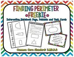 Finding Perimeter FREEBIE Common Core Standard: 3.MD.D.8 Included in this product: What is Perimeter? Guided Notes (1 and 2 per page) and answer key Find the Perimeter 3 Door Foldable 8 Different Task Cards (various levels and question types)  Recording Sheet and Answer Key   Check out addition geometry products  HERE