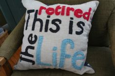 Retirement Pillow