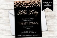 Forty Birthday Invitation Invite Womens Hello Forty 40 ANY AGE Digital Rose Gold Black Confetti Forty Birthday, 40th Birthday, Fortieth Birthday, Birthday Parties, 5x7 Envelopes, Home Printers, Your Message, All Print, Birthday Invitations