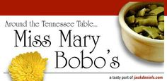 Miss Mary BoBo's boarding house recipes and Jack Daniel's