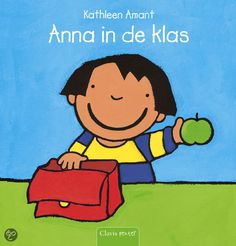 bol.com | Anna in de klas, Kathleen Amant | 9789044809091 | Boeken Anna, Story Time, Childrens Books, Back To School, Disney Characters, Fictional Characters, This Book, Ebooks, Language