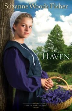 The Haven Stoney Ridge Seasons Book 2 by Suzanne Woods Fisher Amish Romance