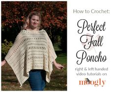 How to Crochet the Perfect Fall Poncho - free crochet pattern on Mooglyblog.com, now with right and left handed video tutorials!