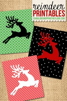 Free Reindeer Printables: three designs to choose from, instant downloads