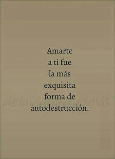 ImageFind images and videos about love, quotes and phrases on We Heart It - the app to get lost in what you love. More Than Words, Some Words, Book Quotes, Me Quotes, Ex Amor, Quotes En Espanol, Sad Love, Spanish Quotes, Beautiful Words