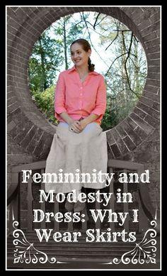 femininity and modesty in dress: why i wear skirts