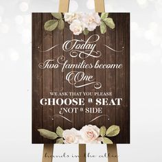 Today Two Families Become One - Choose a Seat – Vintage Flowers | Printable Wedding Signs