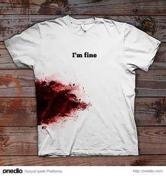 "6- ""i'm Fine"" T-shirt"